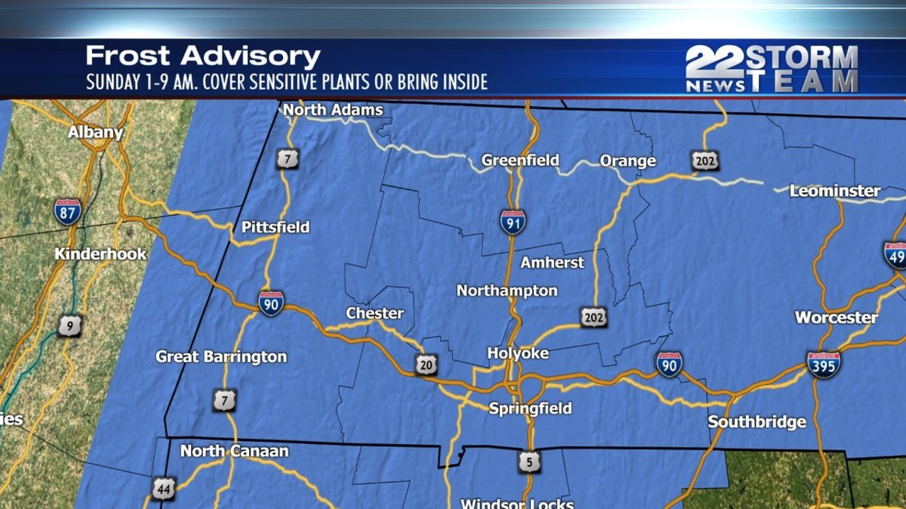 Frost advisory in effect for all of Western Massachusetts Saturday night into Su...